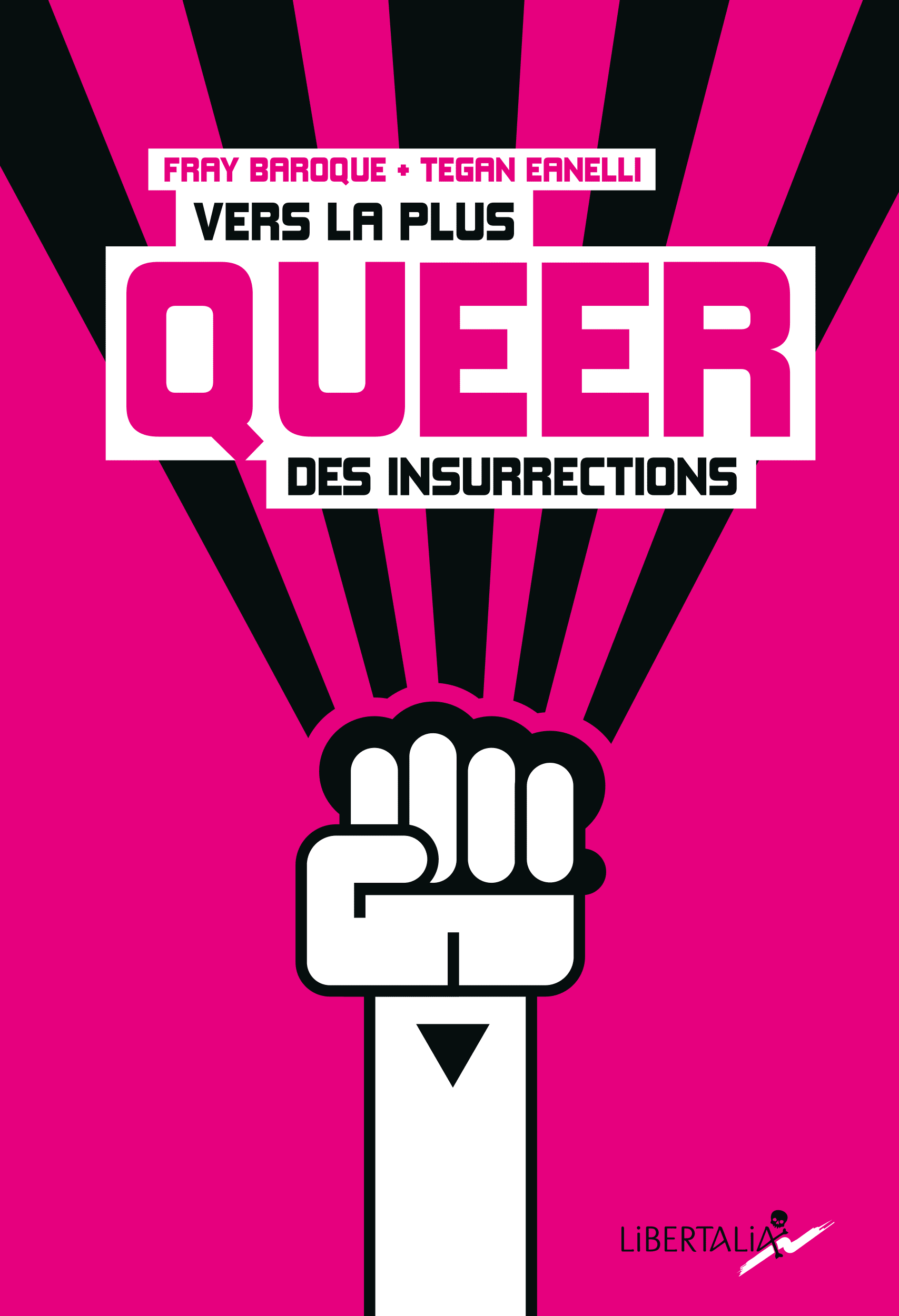 15 libertalia vers la plus queer des insurrections bruno bartkowiak illustrateur ariege occitanie