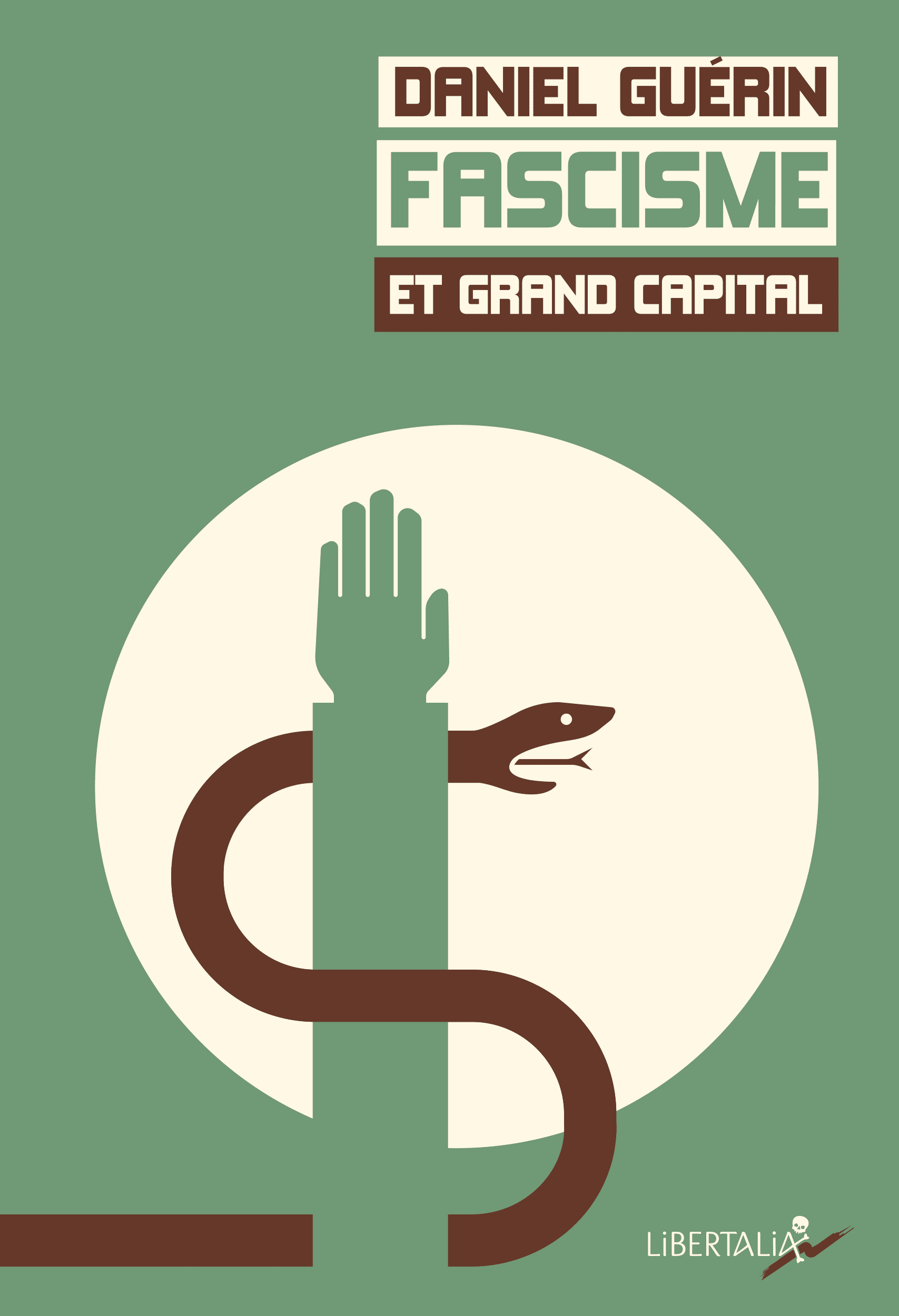 Fascisme et grand capital par Bruno Bartkowiak, graphiste illustrateur en Ariège, Occitanie.